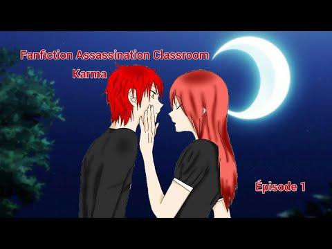Fanfiction Assassination Classroom Karma - épisode 1 thumbnail