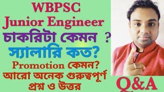 WBPSC Junior Engineer। Job profile।salary। Promotion।PSC Notification বেরোবে?