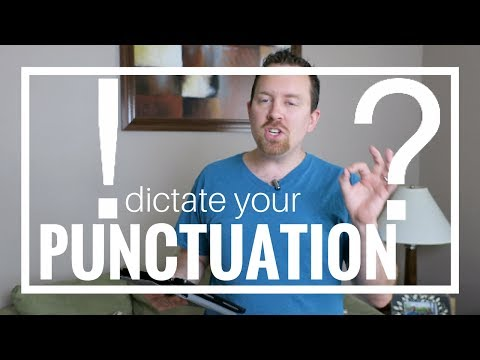Why You Should Start Dictating Your Punctuation | Life After Sight Loss
