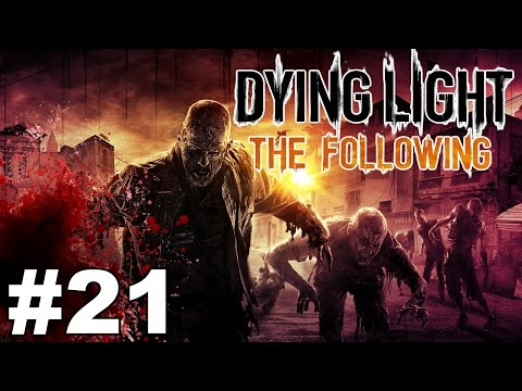 Let's Play Dying Light : The Following - Western Spaghettis - Part 21 [Gameplay]