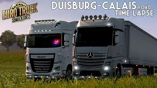 Euro Truck Simulator 2 Multiplayer Duisburg - Calais Road Timelapse