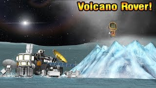 KSP: VOLCANO ROVER Expedition!