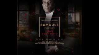 Samcole - Love Nwantinti