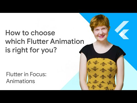 How to choose which Flutter Animation Widget is right for you? - Flutter in Focus