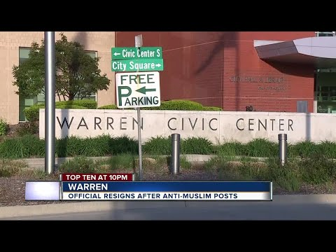 Warren city official stepping down after anti-Muslim social media post