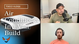 12v (DC) Air Conditioner Talk with Pro Builder and Certified Marine Electrician