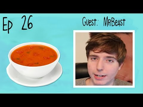 Hot Wet Soup Episode 26: Clickbait Cast (ft. MrBeast)