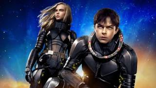 Trailer Music Valerian and the City of a Thousand Planets - Soundtrack Valerian (Theme Song 2017)