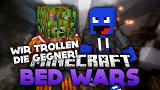 Wir trollen die Gegner! - Minecraft Bed Wars (Deutsch/German)