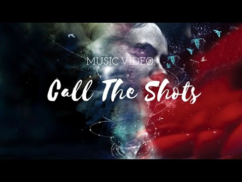 The Song Method 2 - Call The Shots Music Video