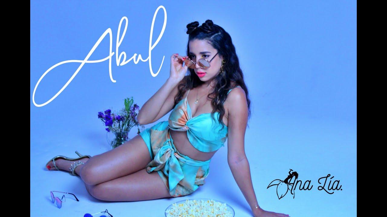 Abul - Ana Lía (OFFICIAL VIDEO)
