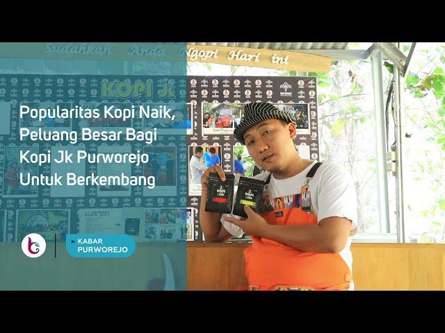 Popularitas Kopi Naik, Peluang Besar Bagi Kopi Jk Purworejo Untuk Berkembang