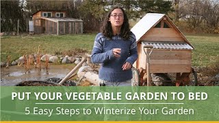 Broken Ground Video Series - 5 Steps to Putting your Vegetable Garden to Bed
