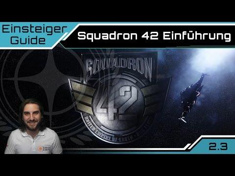 Star Citizen Squadron 42 Einführung | Einsteiger Guide [Deutsch/German]