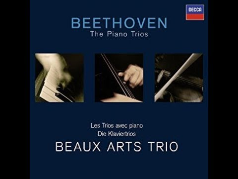 "Ludwig van Beethoven, Piano Trio No. 4, Op. 11, ""Gassenhauer,"" Beaux Arts Trio"