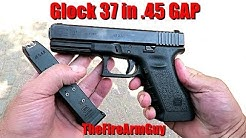 Glock 37 .45 GAP - The Glock Nobody Talks About - TheFireArmGuy