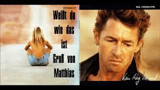 Peter Maffay - Weißt du wie das ist - Gruß von Matthias