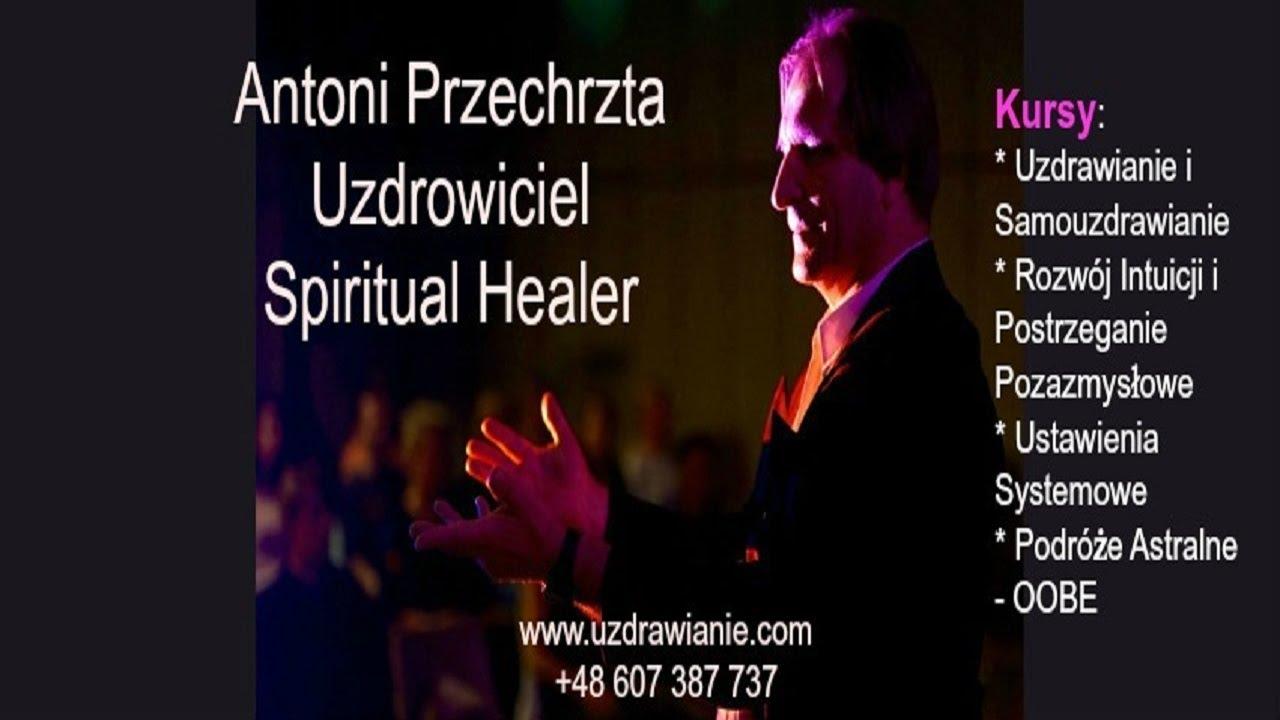 NOWY TYDZIEŃ – UZDRAWIANIE DUCHOWE – Antoni Przechrzta – 26.11.2017 r.