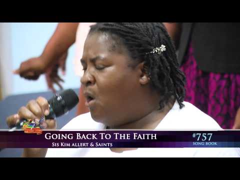 Going Back To The Faith - Kim Alert, Third Exodus Assembly