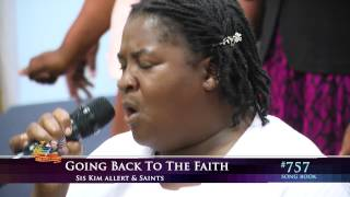 Going Back To The Faith - Kim Alert, Third Exodus Assembly