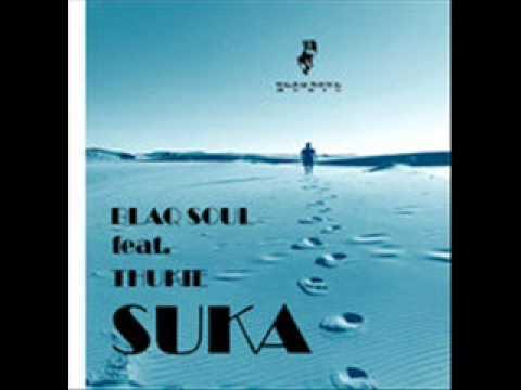 Blaq Soul feat Thukie - Suka (Original mix)