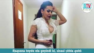 Rəqsanə toyda elə geyindi ki, sinəsi çöldə qaldı