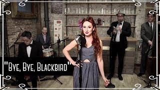 """Bye Bye Blackbird"" Jazz Standard Cover by Robyn Adele Anderson"