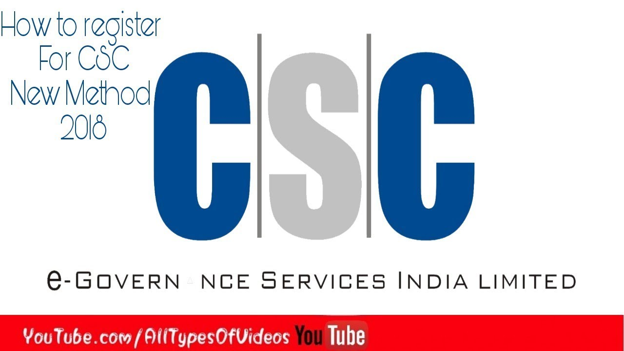 How Apply For CSC New Registration 2018