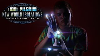 [ION] Pilgrim - New World Isolations Gloving Light Show [EmazingLights.com]