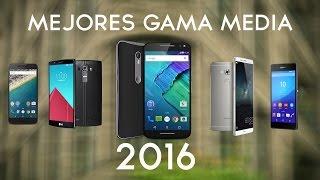 Los 5 mejores moviles gama media del 2016
