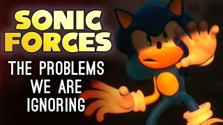 Sonic Forces: The Problems We Are Ignoring