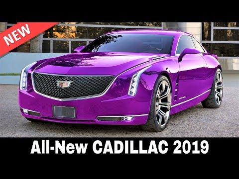 8 New Cadillac Cars that Set the Gold Standard of Prestige in 2019