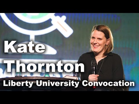 Kate Thornton - Liberty University Convocation