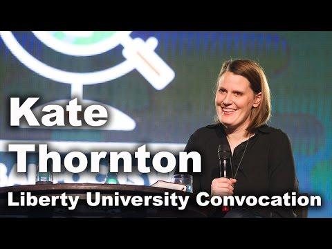 Kate Thornton - Liberty University Convocation