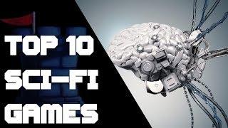 Top 10 Sci-Fi Games