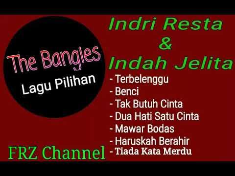[Dangdut Panggung Terbaru]  THE BANGIES Lagu Pilihan - indri resta & Indah jelita
