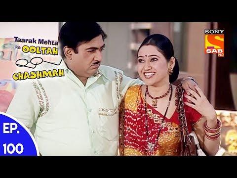Taarak Mehta Ka Ooltah Chashmah – तारक मेहता का उल्टा चशमाह – Episode 100