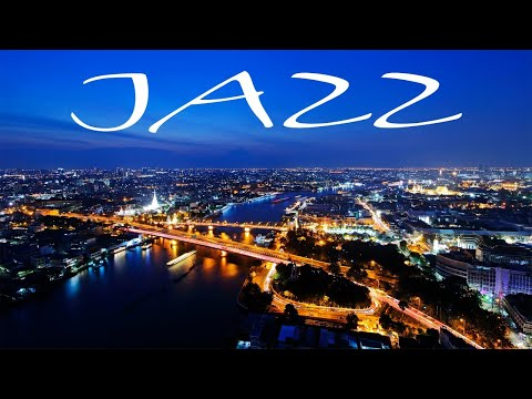 Night JAZZ - Lounge Bar JAZZ for Great Evening - Chill Out Music