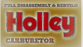 HOLLEY 600 CFM FULL DISASSEMBLY & REBUILD CARBURETOR TRICKIT INSTALLED REBUILDING ASSEMBLY
