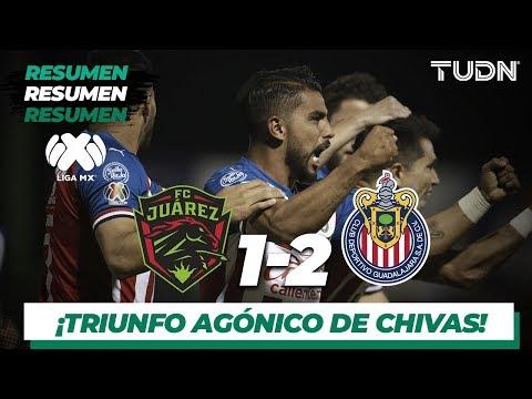 Resumen y Goles | Juárez 1 - 2 Guadalajara | Liga MX - Apertura 2019 - Jornada 15 | TUDN