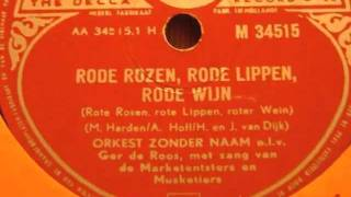 Rote Rosen, rote Lippen, roter Wein - Orkest zonder Naam - 78 rpm