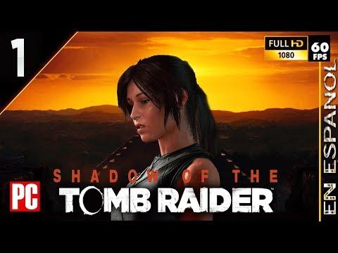 Shadow Of The Tomb Raider (guía completa en español)   Capítulo 1 - En la sombra