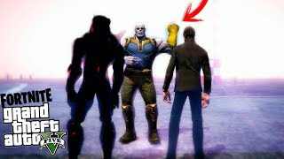 THANOS USES THE GUANTELET IF THEY DO NOT ESCAPE FROM THE GTA 5 MODS FORTNITE LAT