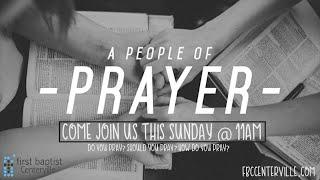 """""""A People of Prayer"""" Matt. 20:30-34"""