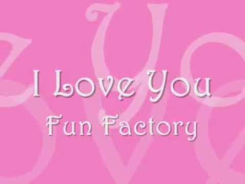 I Love You by Fun Factory (w/ lyrics)