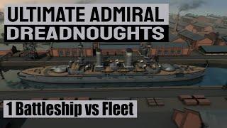 Single Battleship defeats 2 BB, 5 CA, & 5 DD  - ULTIMATE ADMIRAL: DREADNOUGHTS