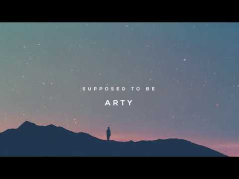 ARTY - Supposed To Be (Official Audio)