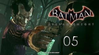 Batman Arkham Knight #05 [HD+] Hast du mich vermisst? [GERMAN/DEUTSCH]