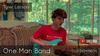 Download Old Dominion - One Man Band (Tyler Larson Cover) Mp3 and Videos