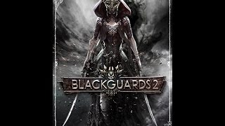 Blackguards 2 - Walkthrough part 1